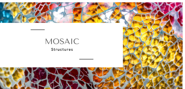 Mosaic Structures