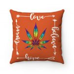 Love, Believe, Hope, Dream Cannabis Polyester Square Pillow