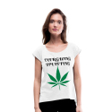 Energizing, Uplifting Cannabis Strains Ladies Roll Cuff T-Shirt
