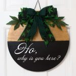Ho, why is you here? Door Sign – FREE shipping